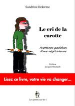 Le cri de la carotte (Sandrine Delorme)