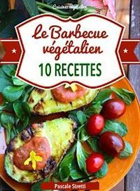 Le Barbecue Végétalien par Pascale Stretti