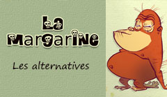 les alternatives à la margarine