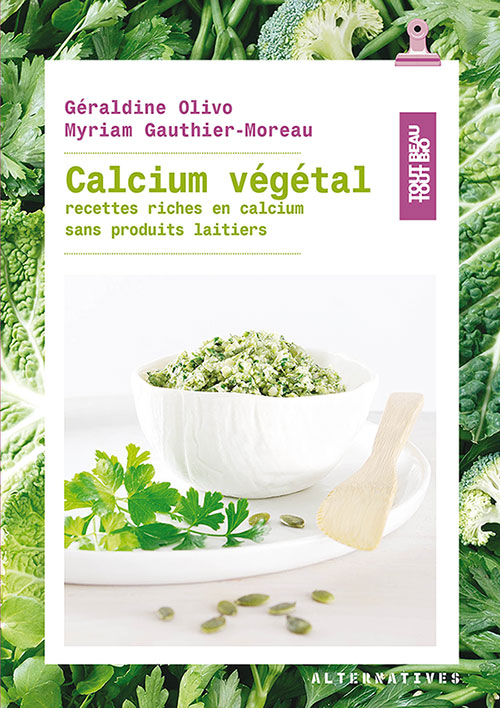 Calcium végétal G. Olivo / M. Gauthier-Moreau