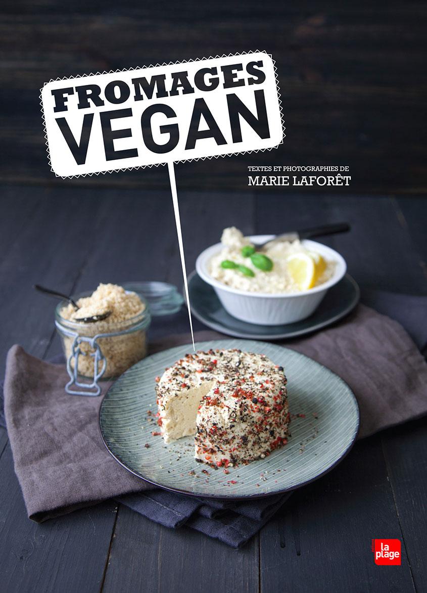 Fromages Vegan de Marie Laforêt 01