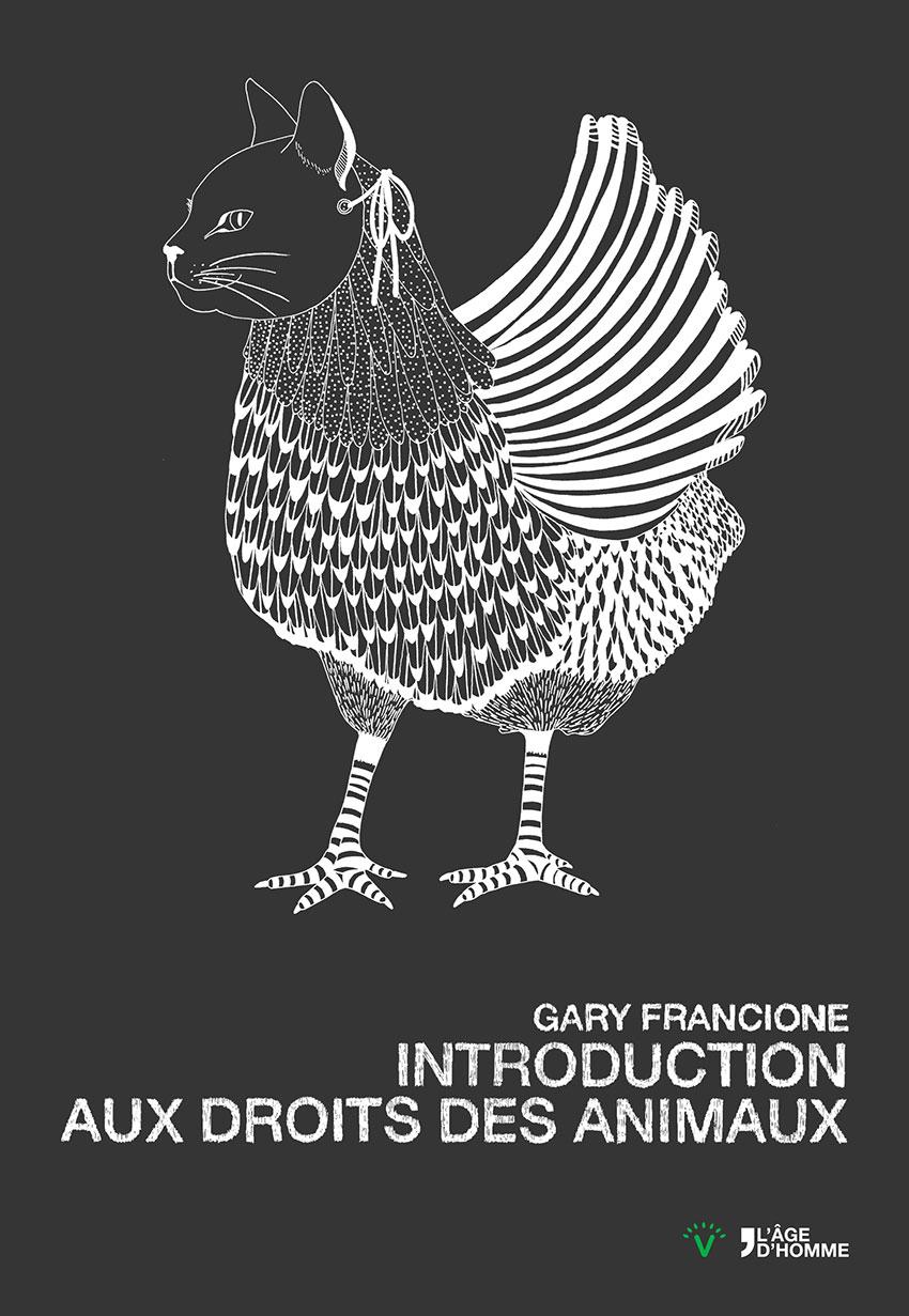 Introduction aux droits des animaux. G. Francione