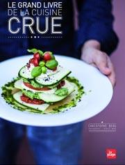 Le Grand livre de la Cuisine Crue de Christophe Berg