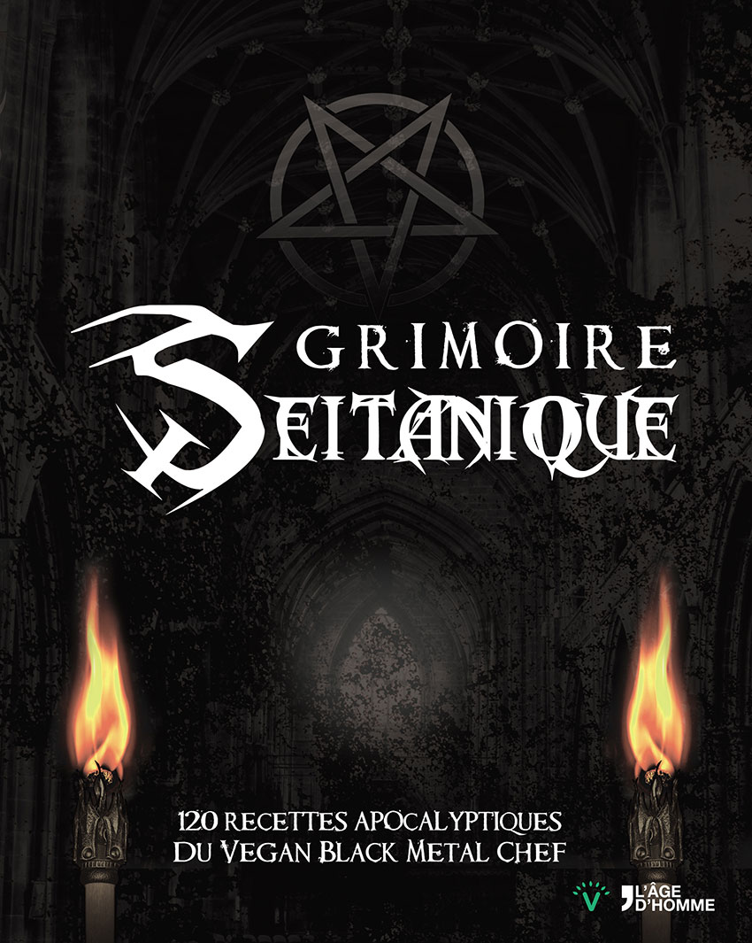 Grimoire Seitanique. Vegan Black Metal Chief