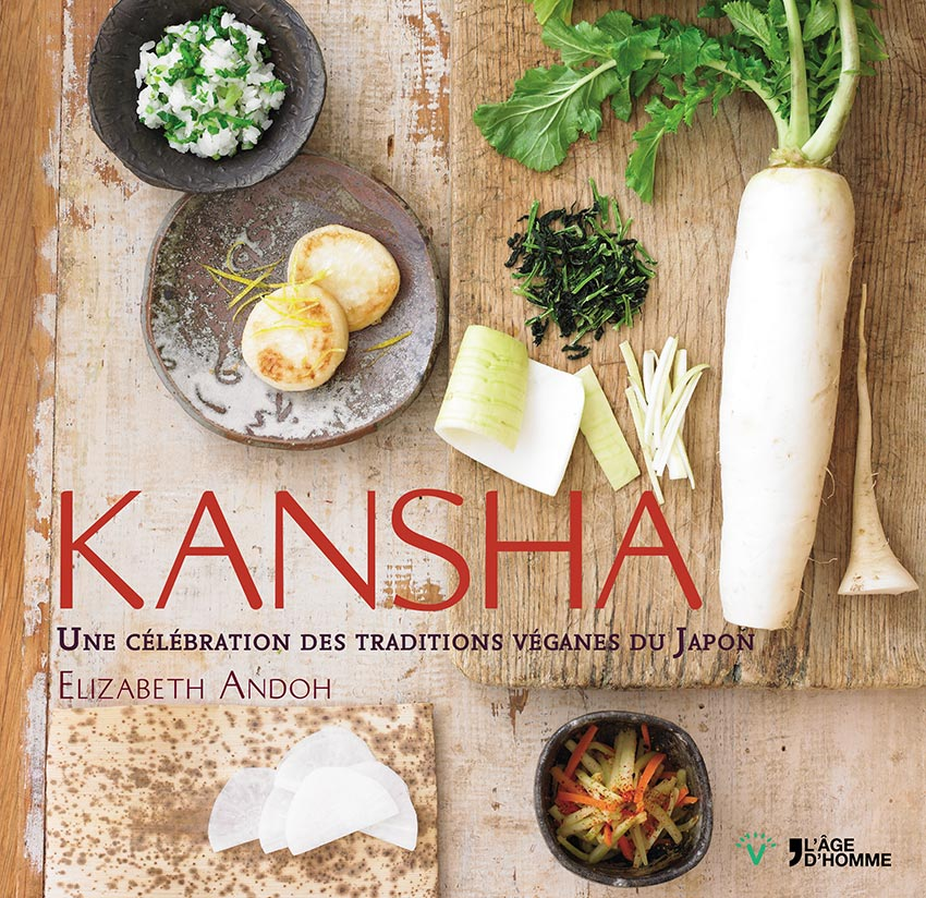 Kansha, Une célébration des traditions véganes du Japon par Elizabeth Andoh