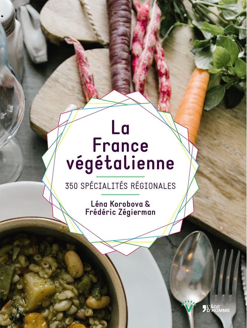 La France Végétalienne couverture| Léna Korobova & Frédéric Zégierman