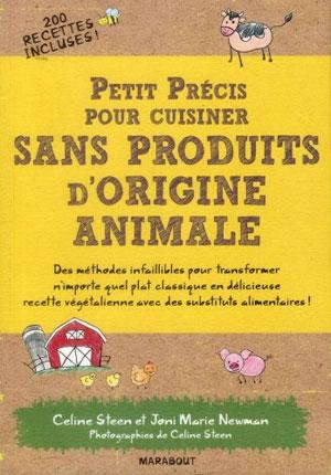 Petit précis pour cuisiner sans produits d'origine animale.