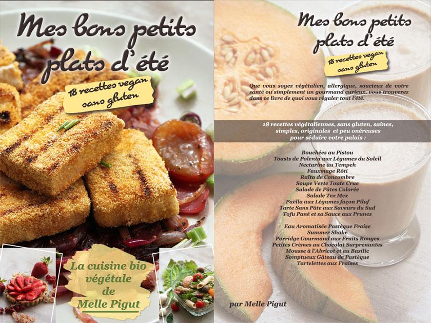 Mes Bons Petits Plats  Plats d'Été : 18 recettes vegan sans Gluten