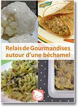 Recettes veganes Relais de Gourmandises autour d'une béchamel