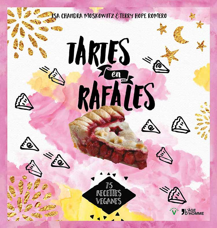 Tartes en rafales Isa Chandra Moskowitz & Terry Hope Romero couverture
