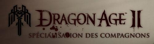 Dragon age II Les spécialisations des compagnons