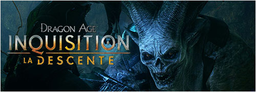 dragon age inquisition DLC la descente