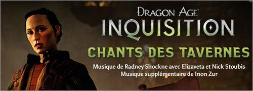 Dragon Age Inquisition chansons