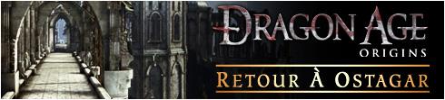 Dragon Age Origins : Retour à Ostagar DLC