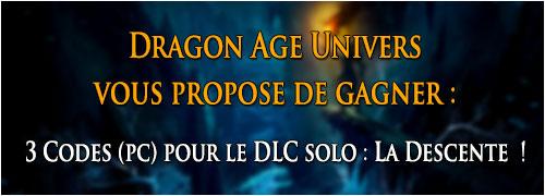 3 Codes (PC) pour le DLC solo : La Descente à gagner !