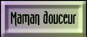 BOUTON_MAMAN_DOUCEUR__MAUVE_VERT.png