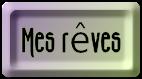 BOUTON_MES_REVES_MAUVE_VERT.png
