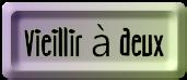 BOUTON_VIEILLIR_A_DEUX_MAUVE_VERT.png