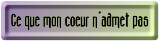 BOUTON__MON_COEUR_NADMET_PAS_MAUVE_VERT.png